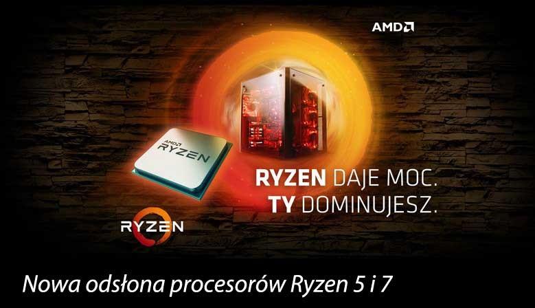Nowa odsłona procesorów AMD Ryzen 5 i 7